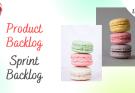 product backlog vs sprint backlog - Product Backlog vs Sprint Backlog