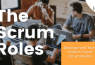the scrum roles roles in the scrum team - Roles in the Scrum Team | The Scrum Roles