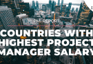 top 10 countries with highest project manager salaries - Top 10 countries that pay the Highest Salary to Project Managers