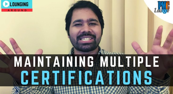 maintaining multiple certifications - How do I maintain multiple PMI certifications? How many PDUs should be reported to PMI?