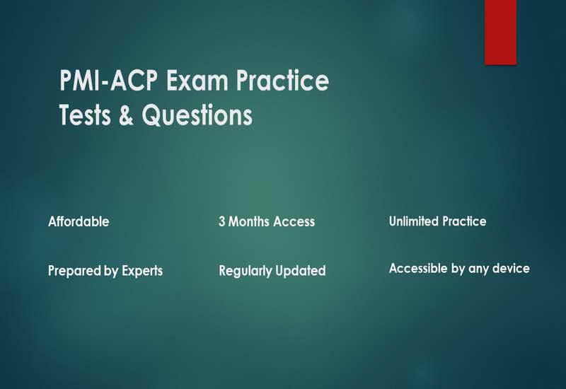 PMI-ACP Exam Practice Tests- PMI Agile Certified Practitioner Exam Questions