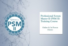 Professional Scrum Master II (PSM II) Training Course