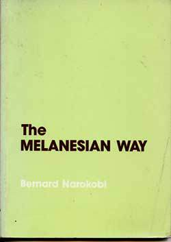 Democracy, custom and the Melanesian Way.
