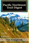 Pacific Northwest Trail Digest 2019