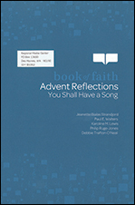 Advent Reflections: You Shall Have a Song (B1002) (NEW!)