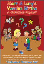 Matt & Lucy's Version Births: A Christmas Pageant