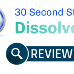 30 Seconds Stress Dissolvers Review