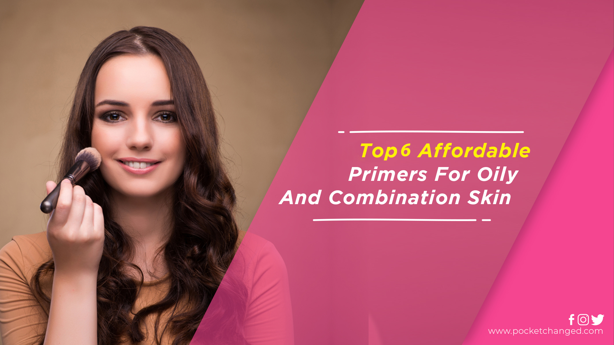top 6 affordable primers for oily and combination skin