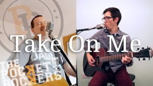 Thumbnail for the music video Take On Me performed by The Pocket Rockers