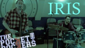 Thumbnail for the music video Iris performed by The Pocket Rockers