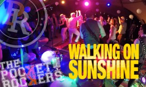 Thumbnail for the Live music video Walking On Sunshine performed by The Pocket Rockers