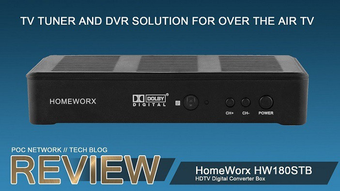 Review: HomeWorx HDTV Digital Converter Box and DVR Solution (HW180STB) for OTA