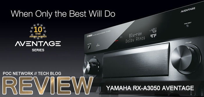 Review: Yamaha's All-New RX-A3050 Aventage Flagship 11.2 Channel 4K Receiver