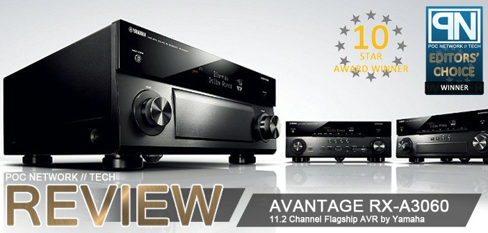 Review: Yamaha's RX-A3060 Aventage 11.2 Channel 4K HDR Receiver with Dolby Atmos and DTS:X