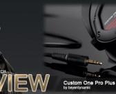 Review: beyerdynamic Custom One Pro Plus headphones