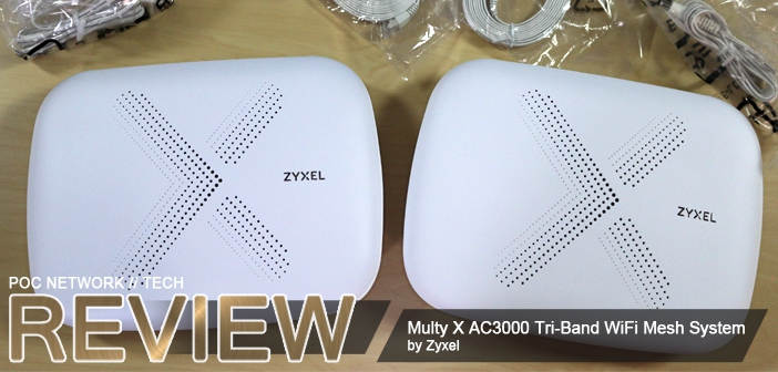 Review: Zyxel Multy X AC3000 Tri-Band WiFi Mesh Network