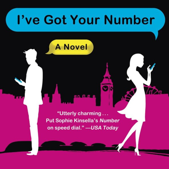 Sophie Kinsella - I've Got Your Number