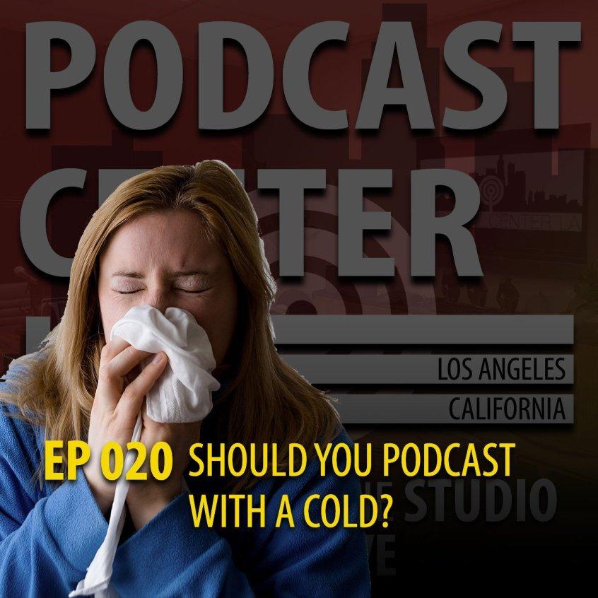 Podcast Center LA Podcast Episode 20