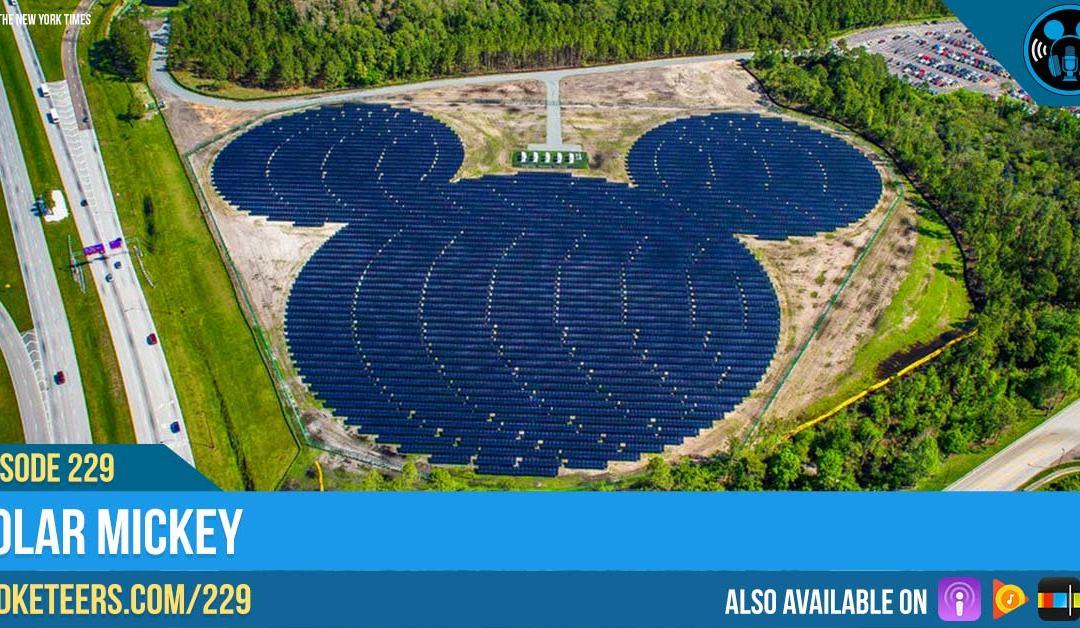 Ep229: Solar Mickey