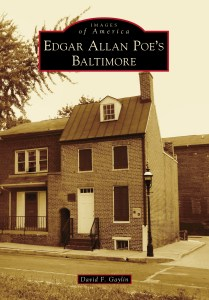 David Gaylin shows a side of Poe's Baltimore that we'll bet you haven't seen.