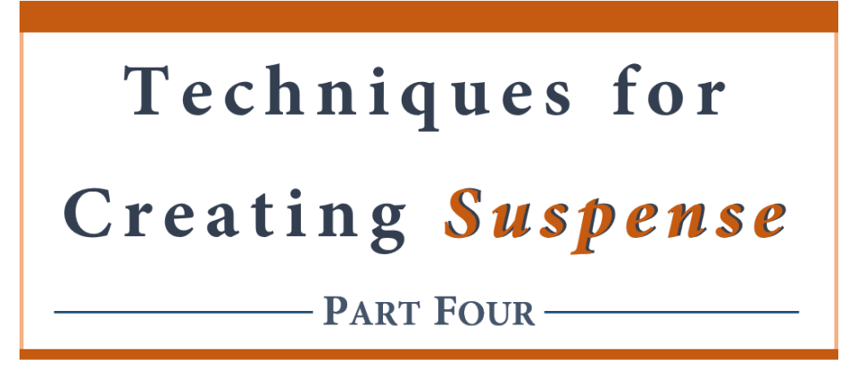 Techniques for creating suspense - part four