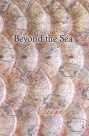 Beyond the Sea: Escape