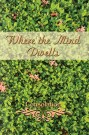 Where the Mind Dwells: Consolation