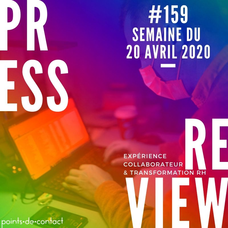 Press Review #159 Severine Loureiro Experience Collaborateur