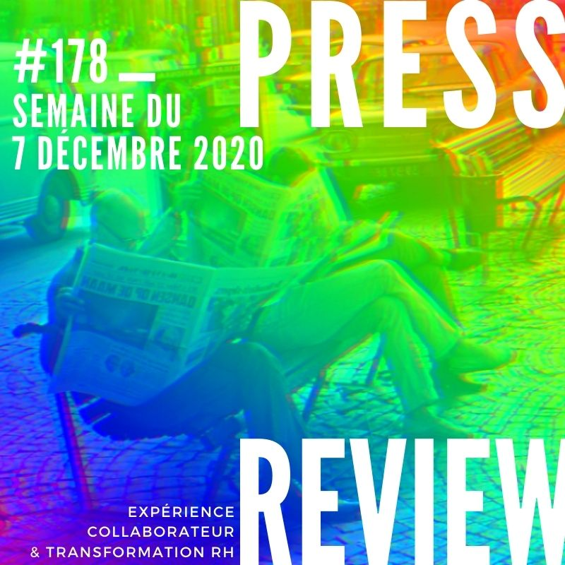 Press Review #178 RH Experience Collaborateur Séverine Loureiro