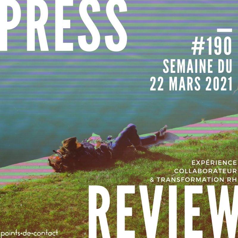 Press Review Experience Collaborateur #190 Severine Loureiro