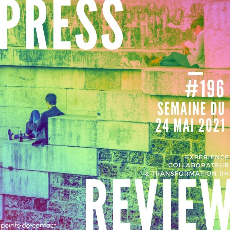 Press Review #195 RH Experience Collaborateur Séverine Loureiro