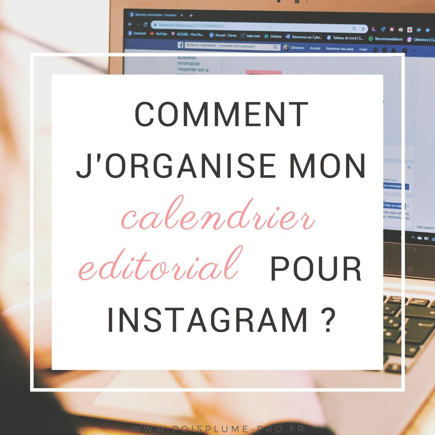 Comment j'organise mon calendrier editorial pour instagram (2)