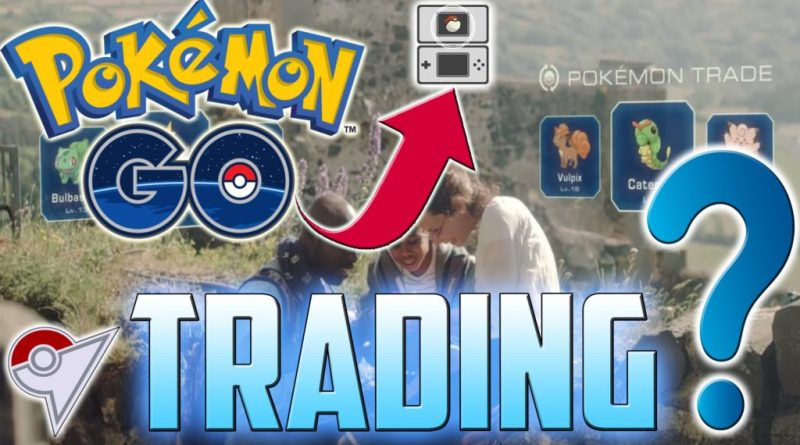 Pokemon Go Trading