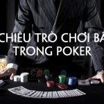 7 Chiêu Trò Chơi Bẩn Trong Poker (Và Cách Đối Phó)