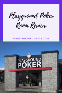 The Playground Poker Room outside Montreal is a great place to play