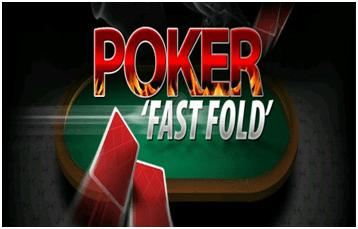 Poker Fast Fold