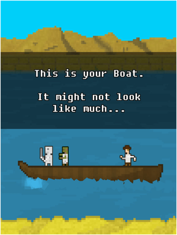 You must built a boat