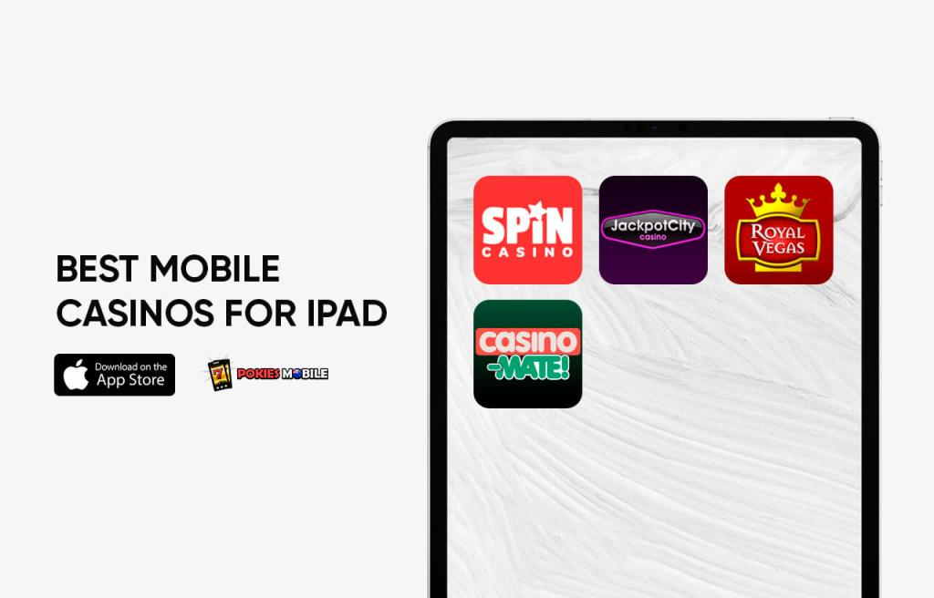 Best Mobile Casinos for iPad