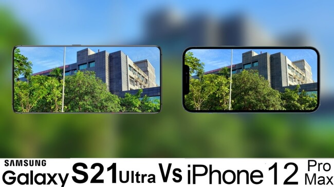 Camera - Galaxy S21 Ultra vs. iPhone 12 Pro Max Cameras