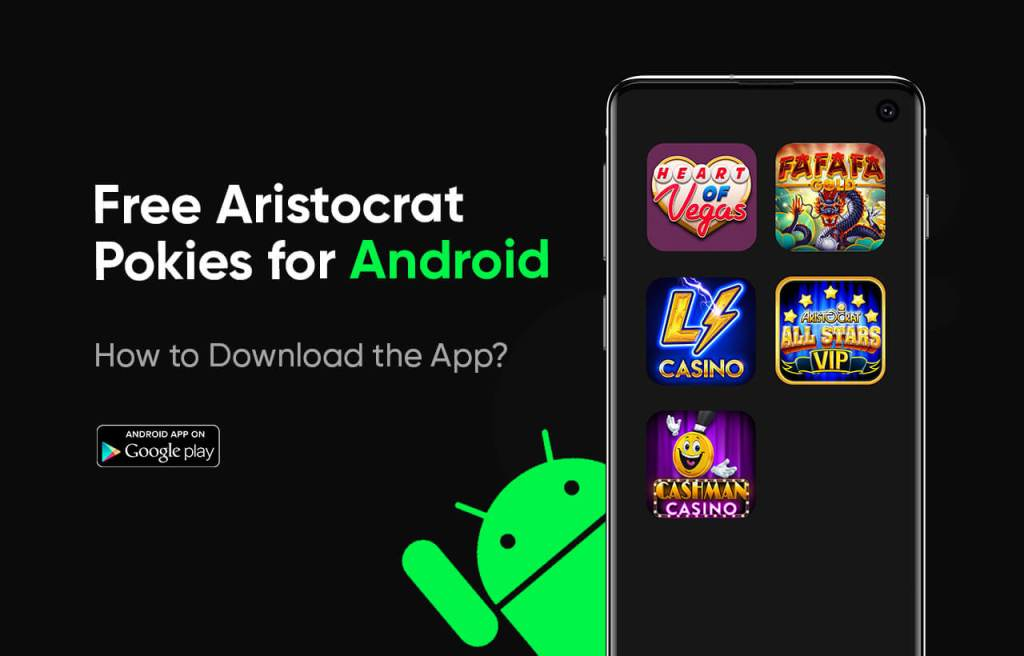 Free Aristocrat Pokies for Android