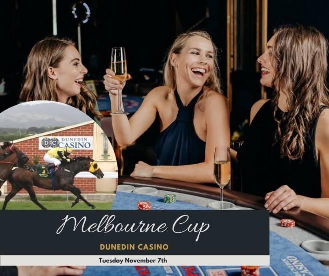 Melboune cup Dunedin casino
