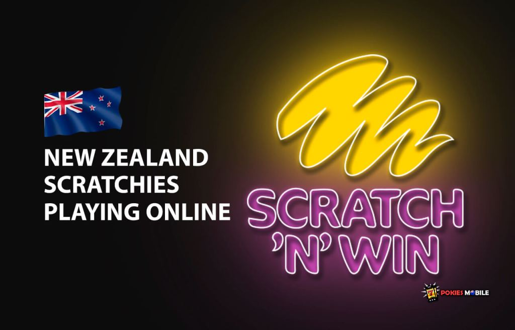 New Zealand Scratchies Playing Online - Pokies Mobile