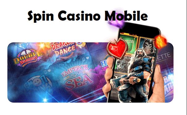 Spin Casino to play pokies with mobile