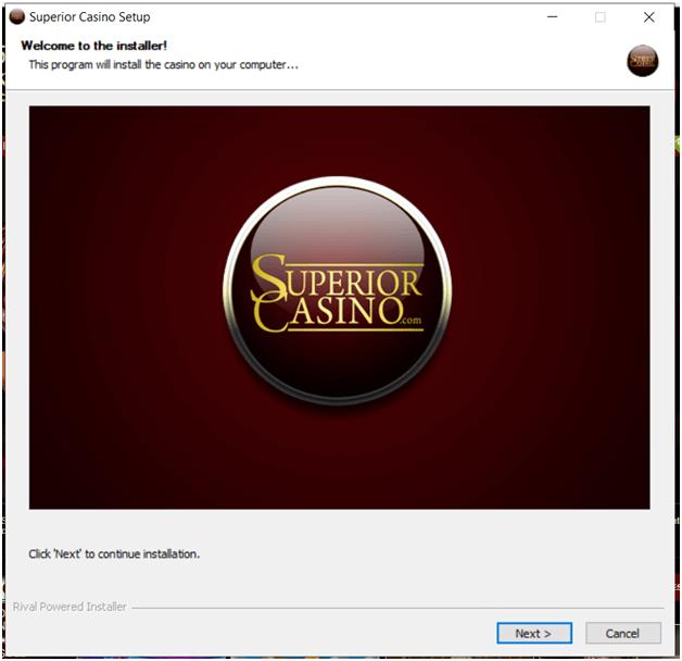 Superior casino installation