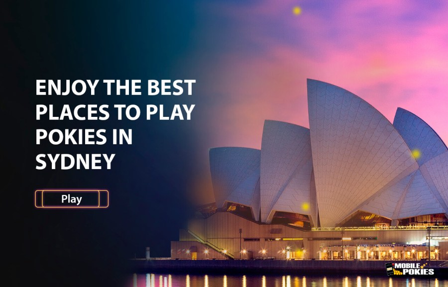 The Best Places to Play Pokies in Sydney