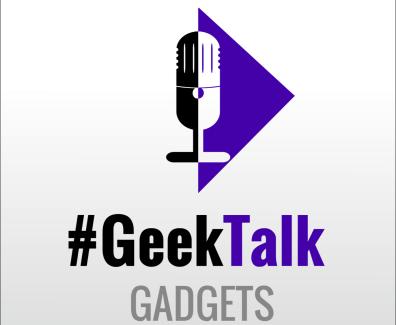 #GeekTalk Podcast – Gadget Folgen