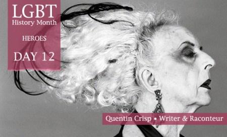 Quentin Crisp, LGBT History Month Heroes 2012, Polari Magazine
