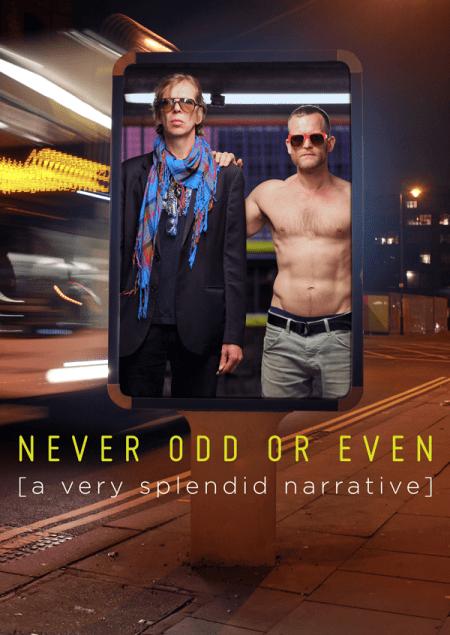 Never Odd or Even (A Splendid Narrative)