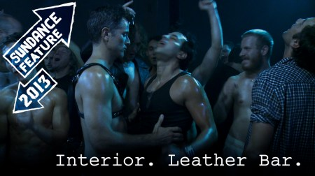 Sundance 2013, Interior. Leather Bar, Travis Mathews, James franco