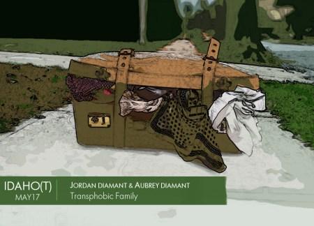 IDAHO - Transphobic Family, Jordan Aubrey Diamant